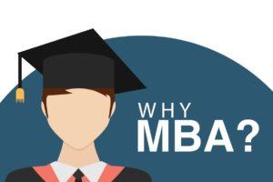 Why do I need to do an MBA?